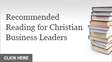 Receommended Reading for Christian Business Leaders